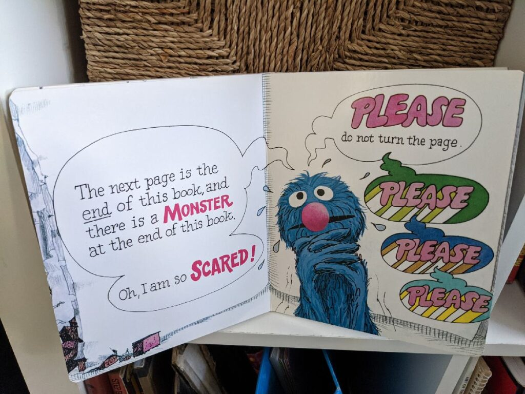 Now Grover is begging you to not turn the page because the monster at the end of the book is on the next page.